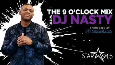 The 9 O'Clock Mix With DJ Nasty
